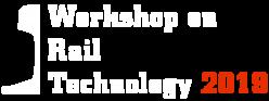 Workshop on Rail Technology 2019